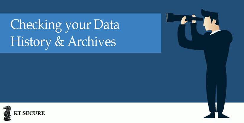 Checking Your Data History and Archives