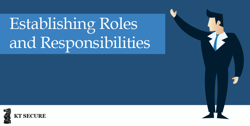 Establishing Roles and Responsibilities