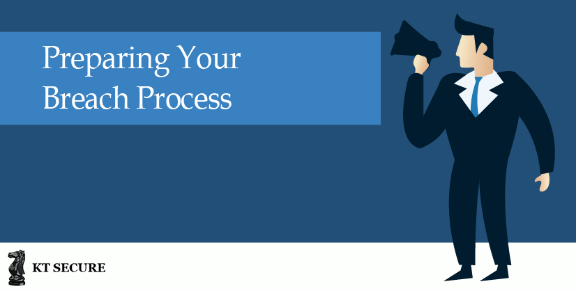Preparing Your Breach Process